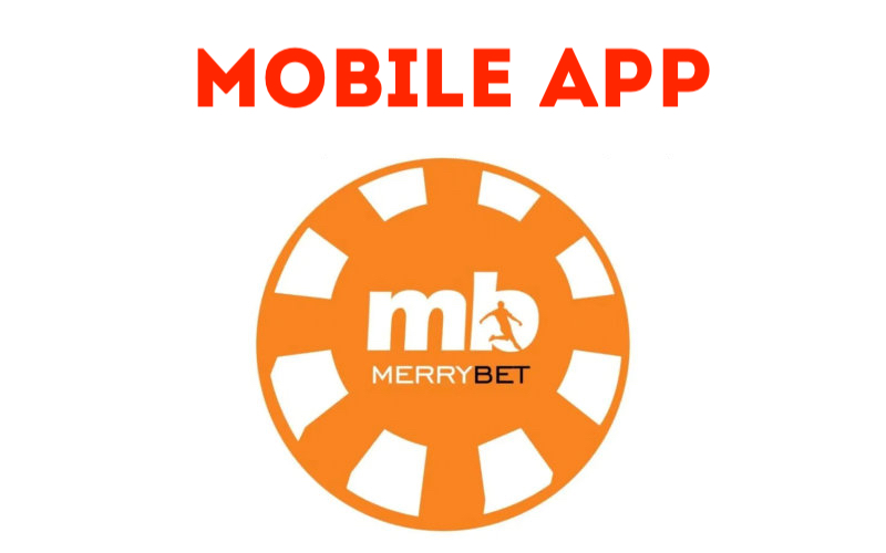 Mobile Application iOS and Android – Merrybet